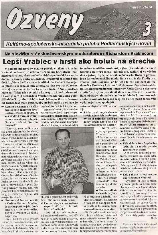 Podtatranské noviny, marec 2004: Lepší Vrablec v hrsti ako holub na streche