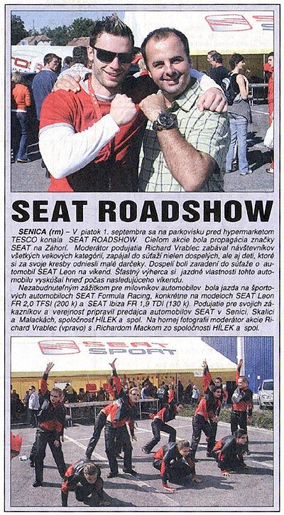 Záhorák, September 2006: SEAT ROADSHOW